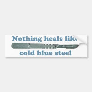Nichts heilt wie kalter blauer Stahl… Autoaufkleber