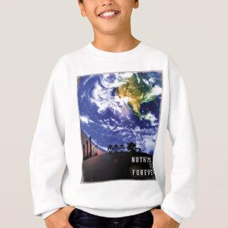 Nichts ist Forever Sweatshirt