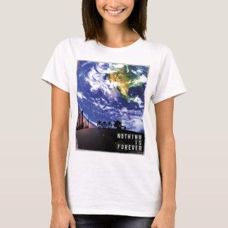 Nichts ist Forever T-Shirt