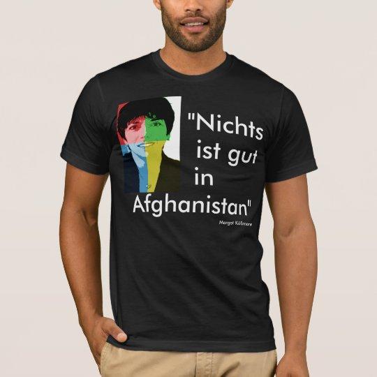 """Nichts ist gut in Afghanistan"" - Käßmann T-Shirt"
