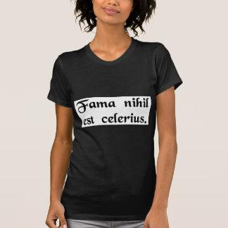 Nichts ist schneller als Gerücht T-Shirt