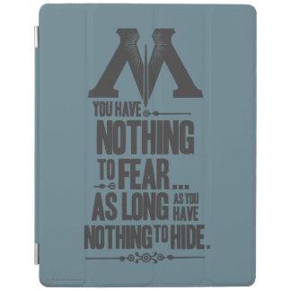 Nichts, - nichts zu befürchten sich zu verstecken iPad hülle