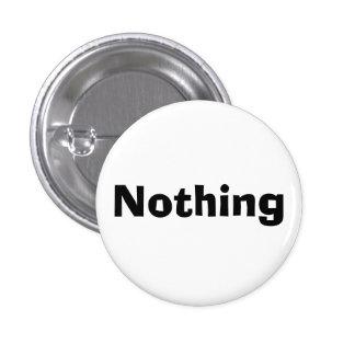 Nichts Runder Button 3,2 Cm