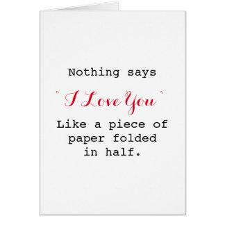 nichts sagt i-Liebe, die Sie lustiges Karte