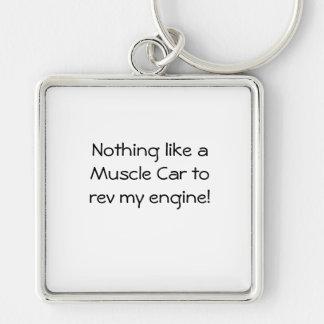 Nichts wie ein Muskel-Auto rev meinen Motor Schlüsselanhänger