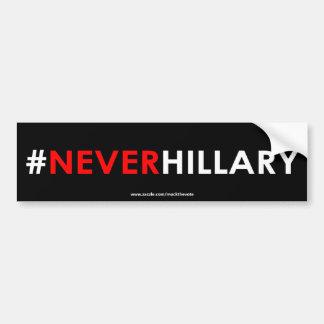 Nie Hillary-Autoaufkleber #NEVERHILLARY Autoaufkleber