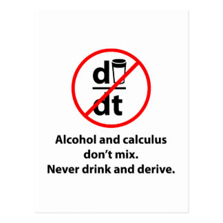 Nie trinken Sie und leiten Sie ab Postkarte