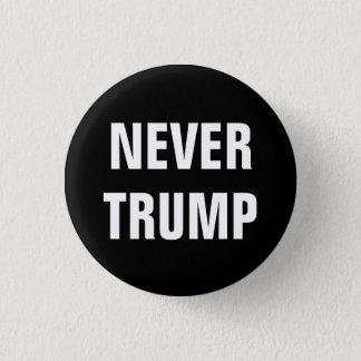 NIE TRUMPF für Präsidenten 2016 Runder Button 3,2 Cm