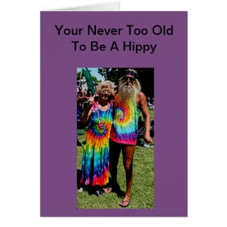 Nie zu alt eine Hippie-Gruß-Karte sein Karte