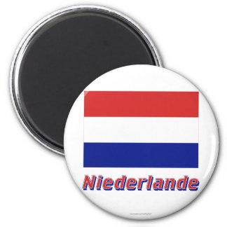 Niederlande Flagge MIT Namen Magnete