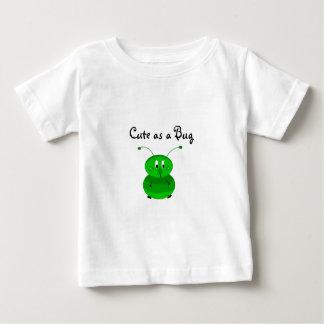 Niedlich als Wanze Baby T-shirt