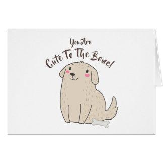 """""""Niedlich zum Knochen"""" Haustier-Welpen-Hund Karte"""