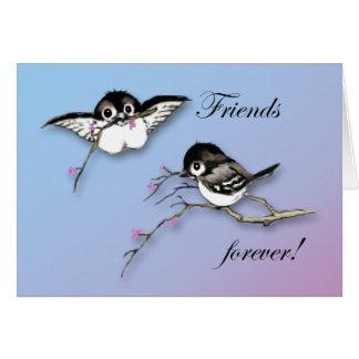 Niedliche Chickadees-Karten-Freunde für immer Karte