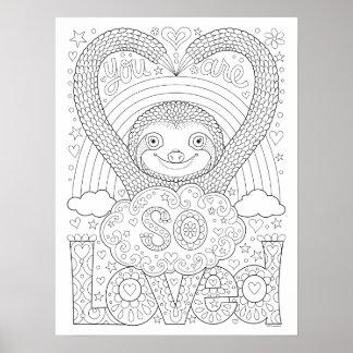 Niedliches Sloth-Farbton-Plakat - Sie sind also Poster