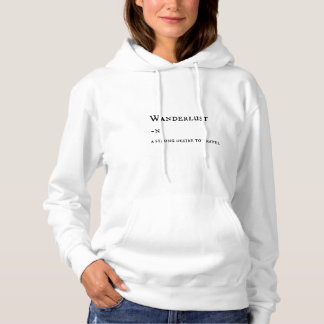 Niedliches Wanderlust-Definitions-Sweatshirt Hoodie