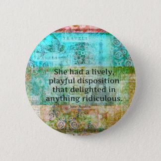 Niedliches Zitat Janes Austen vom Stolz und vom Runder Button 5,7 Cm