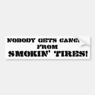 Niemand erhält Krebs von Smokin Reifen Autoaufkleber