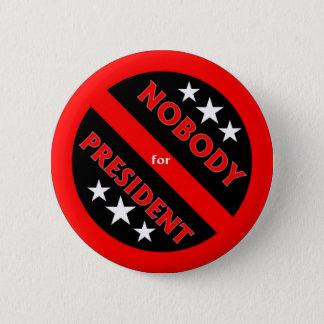 Niemand für Präsidentenknopf Runder Button 5,1 Cm