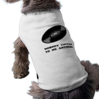 Niemand hört Vinyl Ärmelfreies Hunde-Shirt