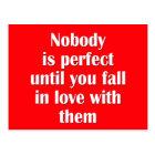 Niemand ist perfekt, bis Sie in Liebe mit ihnen Postkarte