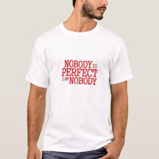 Niemand ist perfekt T-Shirt
