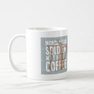 Niemand kann Soldat ohne Kaffee Kaffeetasse