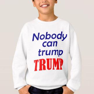Niemand kann Trumpf-Trumpf Sweatshirt