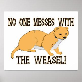 Niemand verwirrt mit dem Weasel Poster