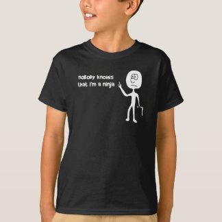 Niemand weiß, dass ich ein Ninja bin (weißer Text) T-Shirt