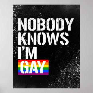 Niemand weiß, dass ich homosexuelle - - LGBTQ Poster