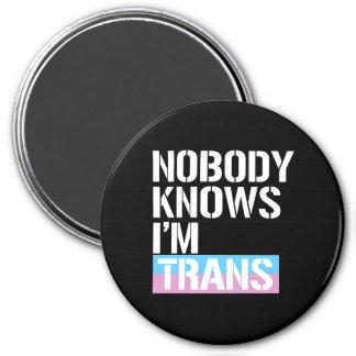 Niemand weiß, dass ich Transport - - LGBTQ Runder Magnet 7,6 Cm