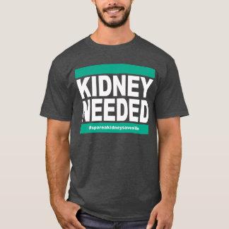 Niere benötigt - dunkles Shirt