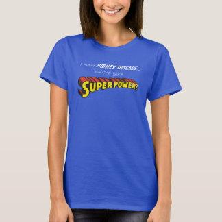 Nieren-Supermacht T-Shirt
