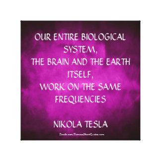Nikola Tesla-Zitat - die gleichen Frequenzen Leinwanddruck