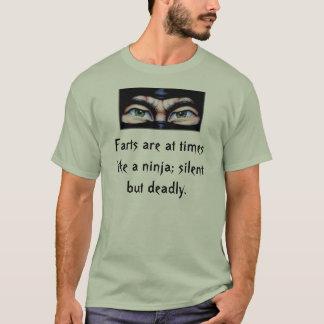ninja2, Furzen sind manchmal wie ein ninja; still… T-Shirt