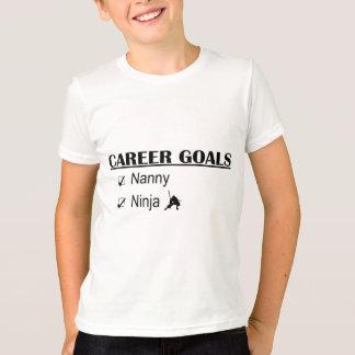 Ninja Karriere-Ziele - Kindermädchen T-Shirt