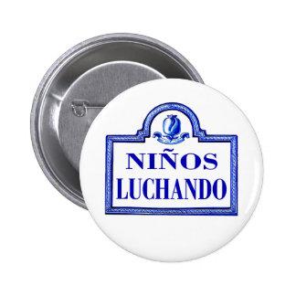 Niños Luchando, Granada-Straßenschild Button