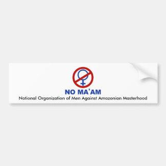 No_maam nationale Organisation der Männer gegen A Autoaufkleber