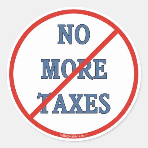 No More Taxes Sticker