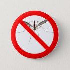 No Mosquitos Runder Button 5,7 Cm