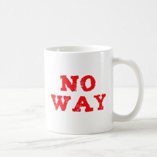 no way kaffeetasse