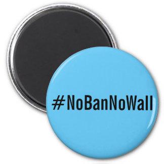 #NoBanNoWall, gotische Schriften auf Runder Magnet 5,7 Cm