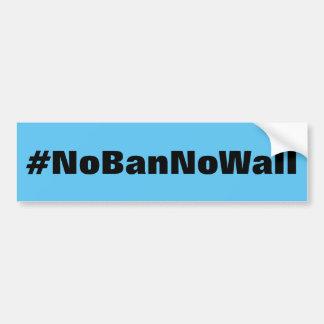 #NoBanNoWall, mutiger schwarzer Text auf hellem Autoaufkleber