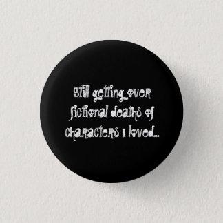 Noch, erhalten über fiktiven Todesfällen der Runder Button 3,2 Cm