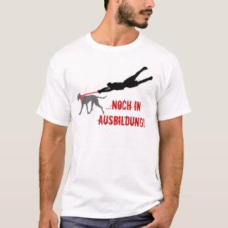 ...noch in Ausbildung! T-Shirt