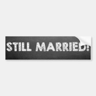 Noch verheiratet! autoaufkleber