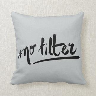 #nofilter kissen