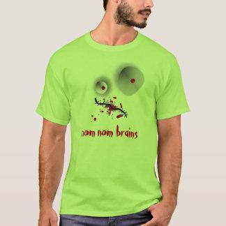 nom nom Gehirne T-Shirt