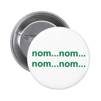 nom nom runder button 5,1 cm