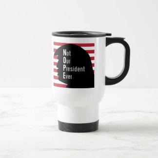 NOPE. Nicht unser Präsident Ever Travel Mug Reisebecher